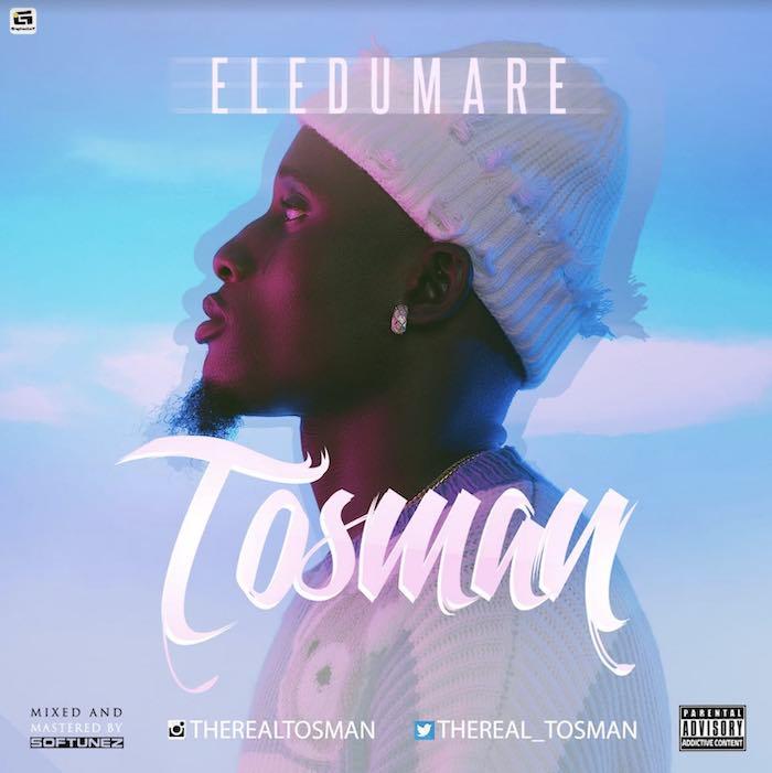 Tosman – Eledumare