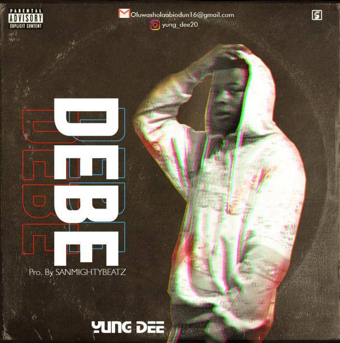 Yung Dee – Debe