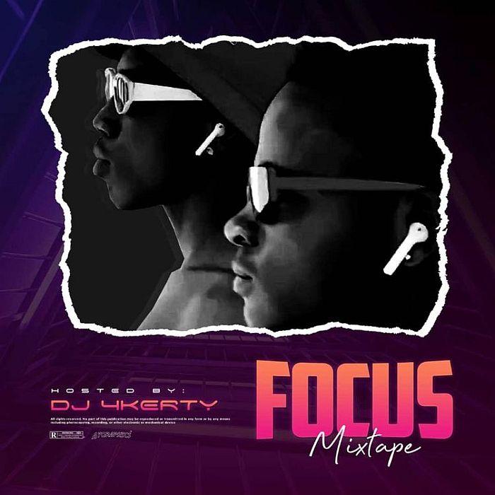 [Mixtape] DJ 4kerty – Focus