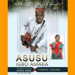Agbalanze Onyeka Okeke x Chinaza Adaigbo Asusu Igbo Amaka Mp3 Download