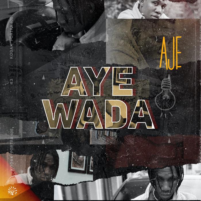 Aje Aye Wada mp3 download