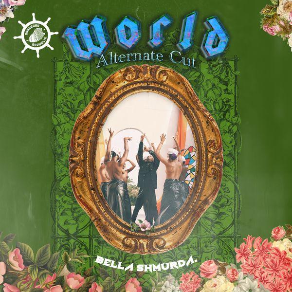 Bella Shmurda World Alternate Cut mp3 download