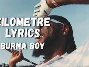 Burna Boy – Kilometer Lyrics