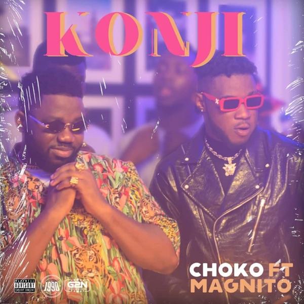 Choko Konji ft. Magnito mp3 Download
