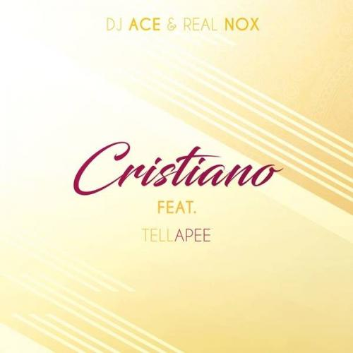DJ Ace Real Nox Cristiano Ft. TellaPee mp3 download