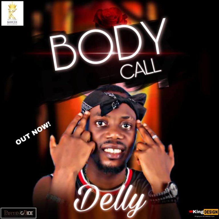 Delly Body Call mp3 download