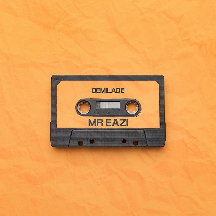Demilade Mr Eazi mp3 download