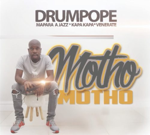 Drum Pope Motho Ft. Mapara A Jazz Kapa Kapa Venerate mp3 download