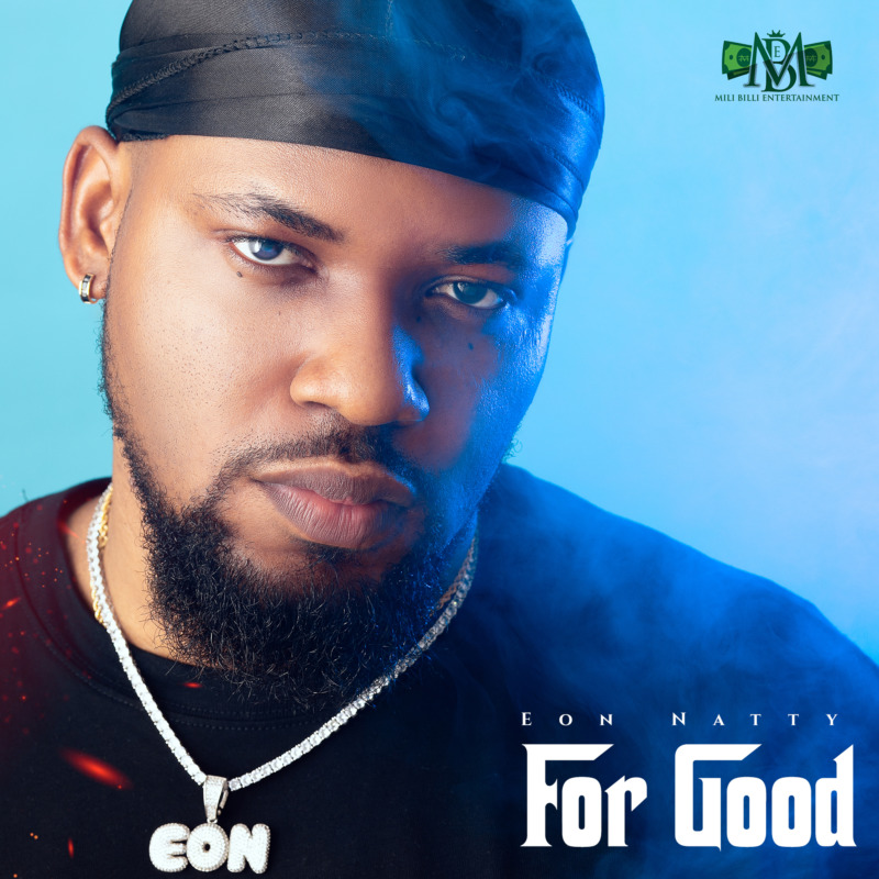 Eon Natty For Good mp3 download