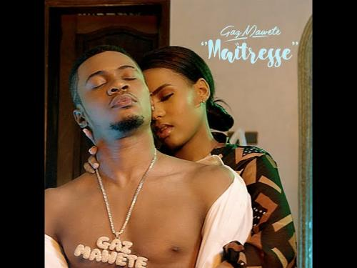 Gaz Mawete Maitresse Mp3 Download