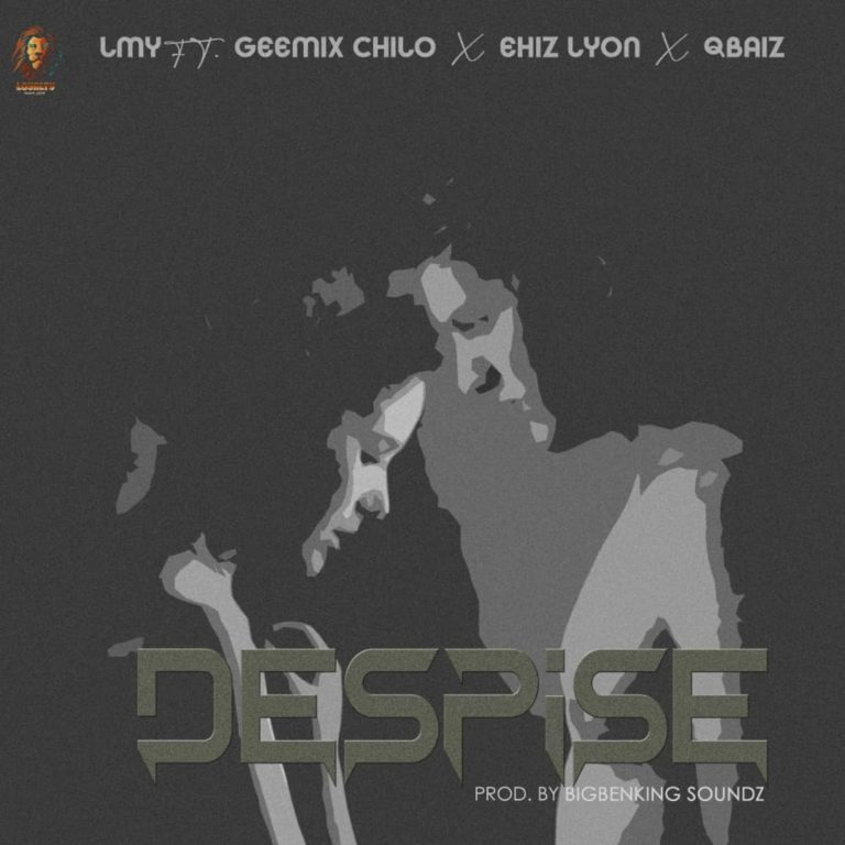LMY ft. Geemix Chilo x Ehiz x Qbaiz Despise mp3 download