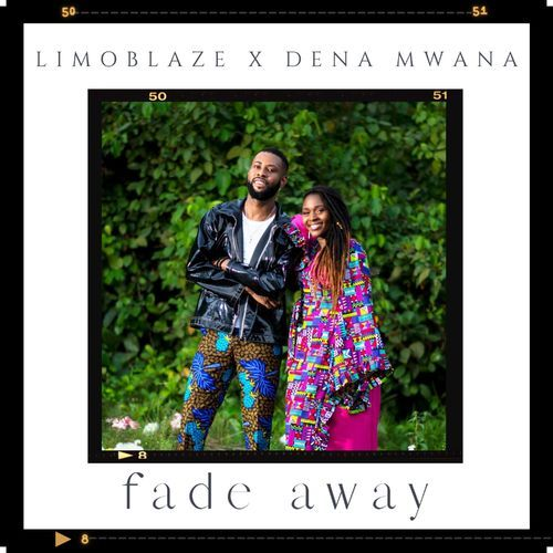 Limoblaze Fade Away ft. Dena Mwana Mp3 Download