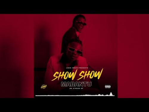 Mabantu Ft. Marioo Show Show Mp3 Download