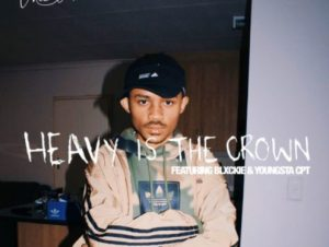 The Big Hash Heavy Is The Crown Ft. Blxckie YoungstaCPT mp3 download