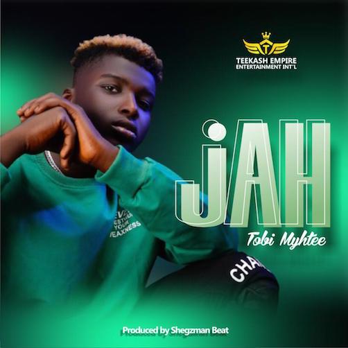 Tobi Myhtee – Jah Mp3 Download
