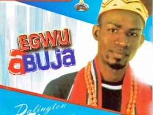 Sir Darlington Nwangwu Egwu Abuja Mp3 Download