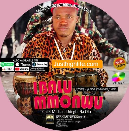 Chief Michael Udegbi Akunne Na Ogbu mp3 download