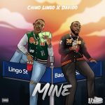 Chino Lingo Mine ft Davido mp3 download