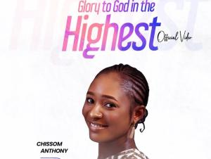 Chissom Anthony Glory To God In The Highest mp3 download
