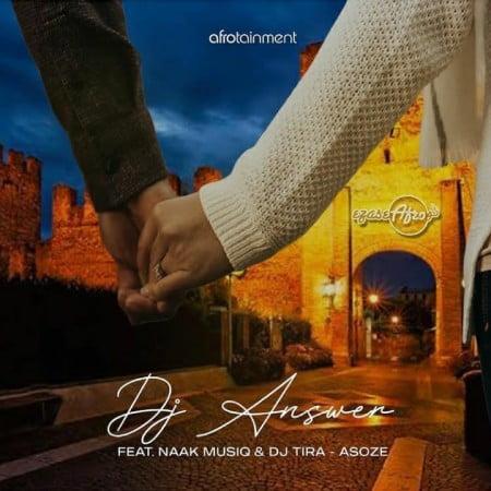 DJ Answer Asoze ft. NaakMusiQ DJ Tira mp3 download