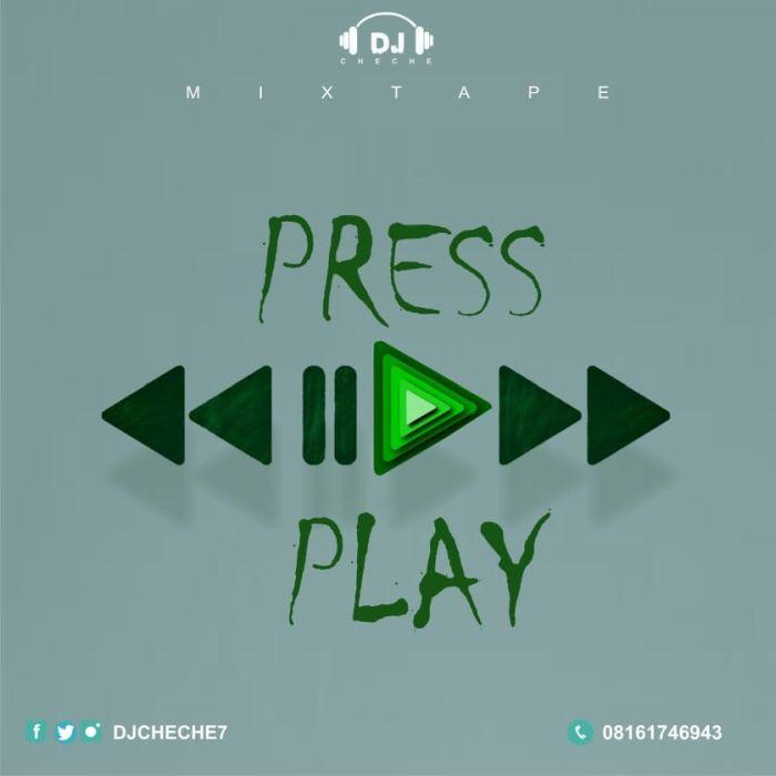 DJ Cheche Press Play mp3 download