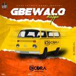 DJ Cora Gbewalo Mix mp3 download