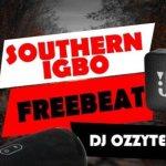 DJ Ozzytee Southern Igbo mp3 download