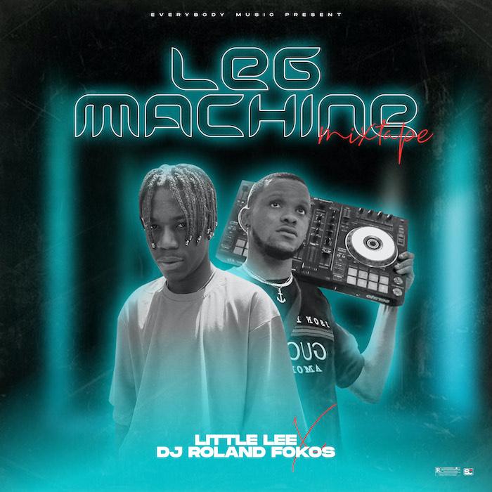 DJ Roland Fokos x Little Lee Leg Machine Mix mp3 download