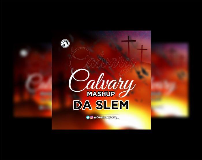 Da Slem Calvary Mashup mp3 download