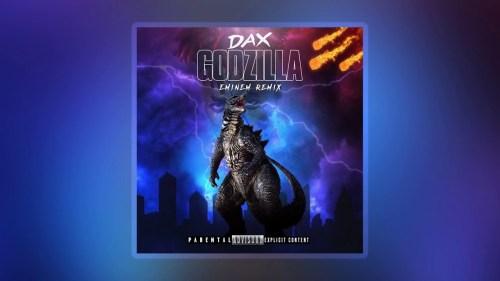 Dax Godzilla Eminem Remix mp3 download
