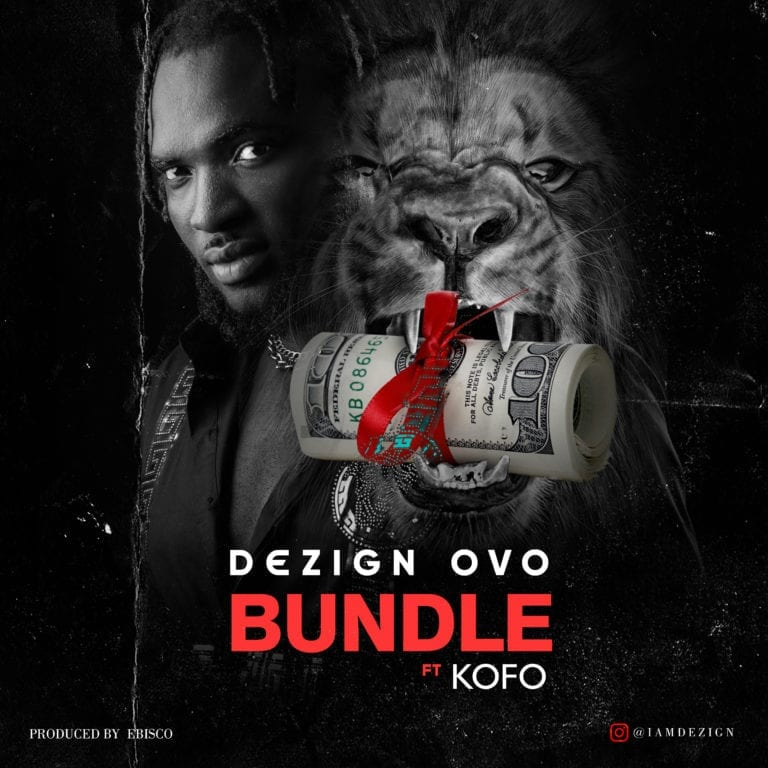 Dezign Ovo Bundle ft. Kofo mp3 download