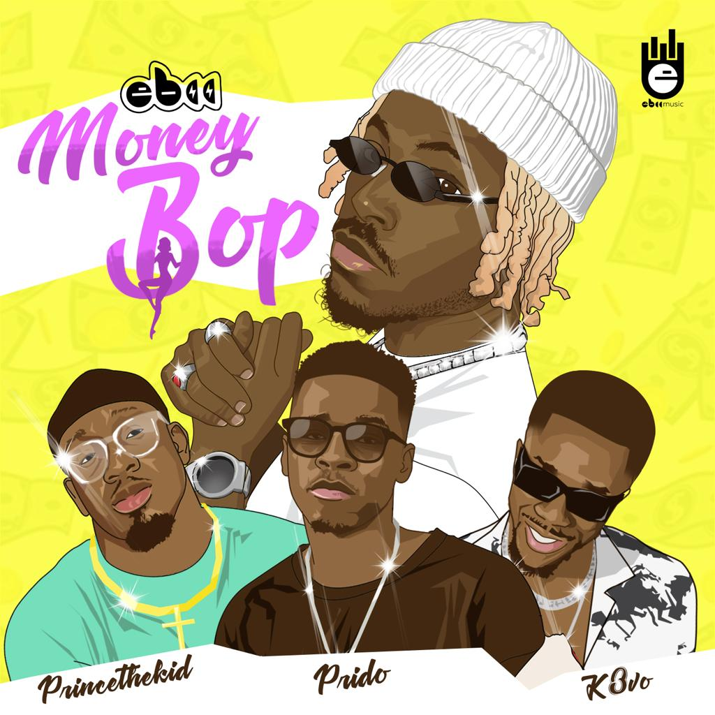 EBII Ft. Prido K3vo Princethekid Money Bop mp3 download