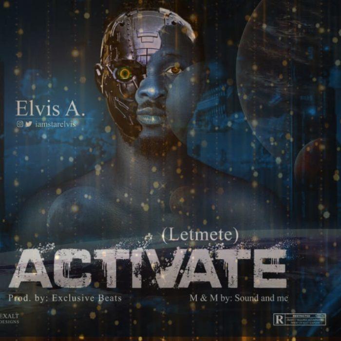Elvis A. Activate mp3 download