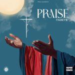 Fameye Praise mp3 download