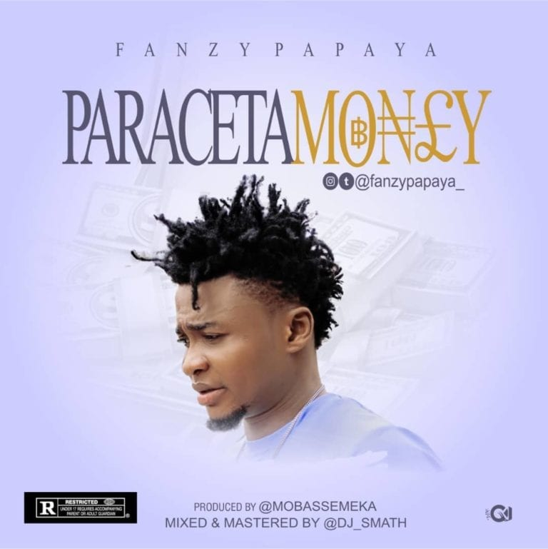 Fanzy Papaya ParacetaMoney mp3 download