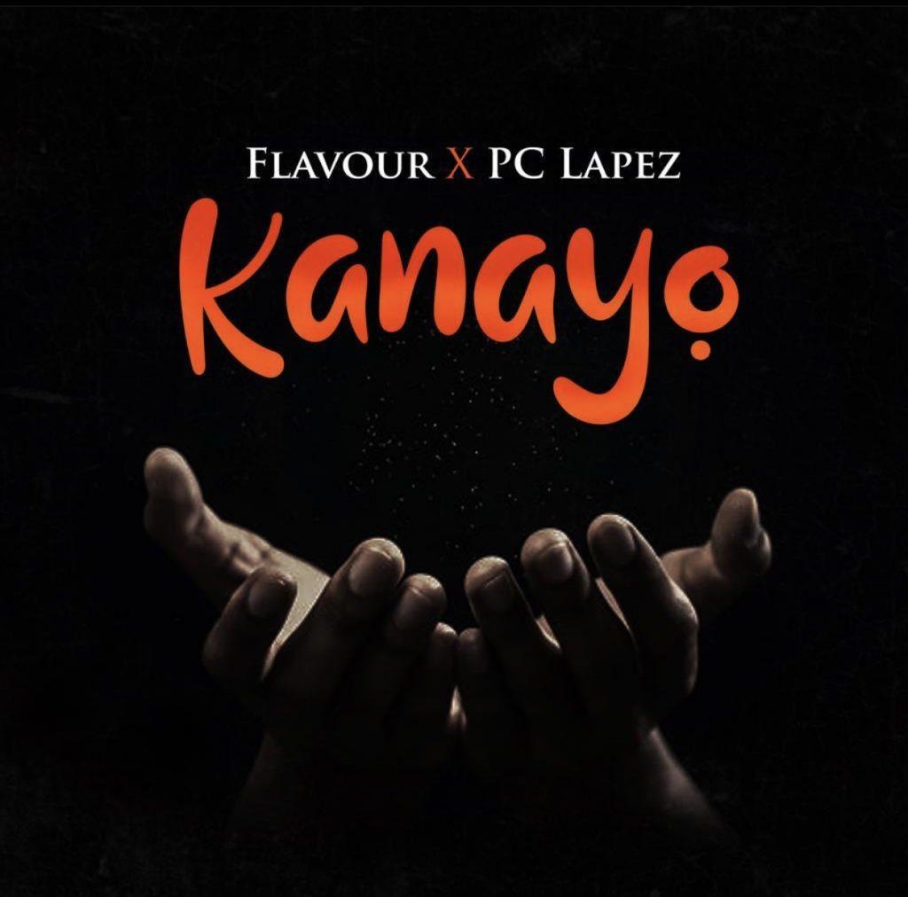 Flavour Kanayo Ft PC Lapez