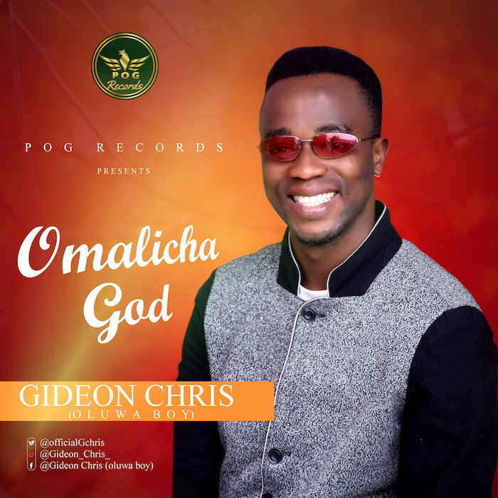 Gideon Chris Omalicha God mp3 download