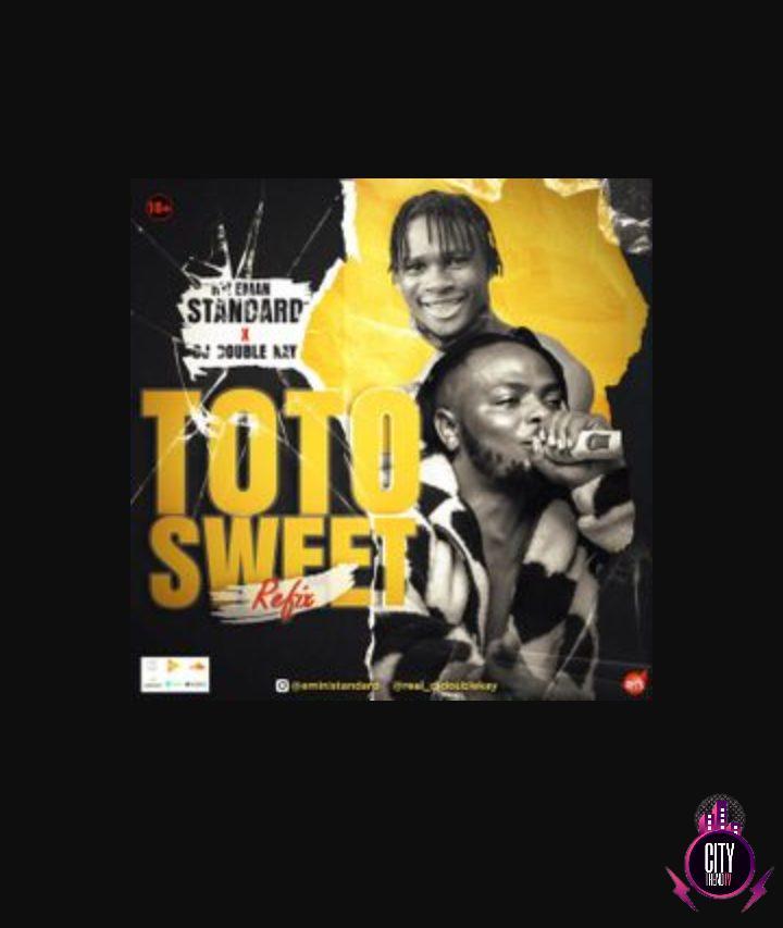 Hypeman Standard Toto Sweet Refix ft. DJ Double Kay mp3 download