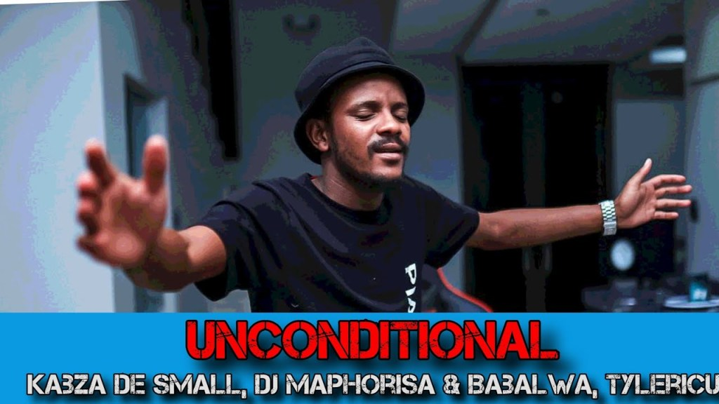 Kabza De Small DJ Maphorisa Unconditional Ft. Babalwa Tyler ICU mp3 download