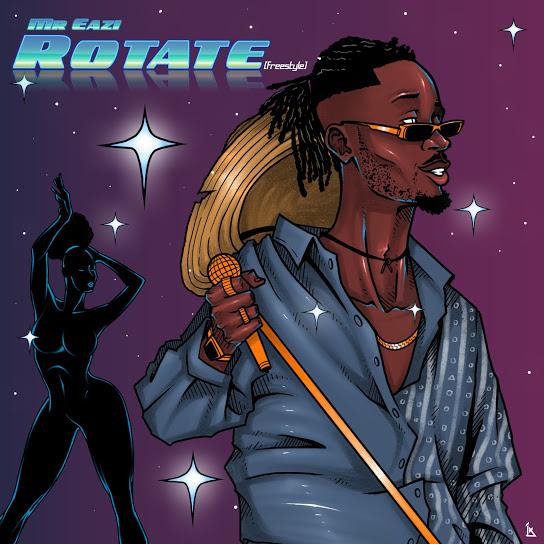 Mr Eazi Rotate Freestyle mp3 download