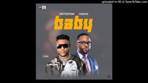Oritse Femi Baby ft Iyanya Mp3 Download