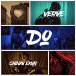 Verve Do Ft. Chinko Ekun mp3 download