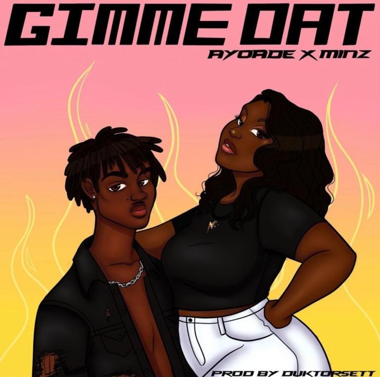 Ayóadè Gimme That Ft. Minz mp3 download