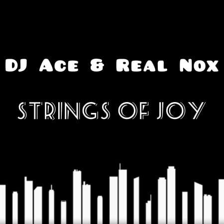 DJ Ace Real Nox Strings of Joy mp3 download