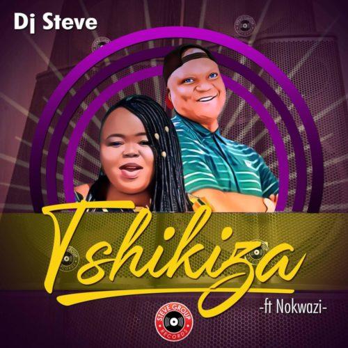 DJ Steve Tshikiza ft. Nokwazi mp3 download