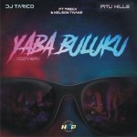 DJ Tarico X PituHills Yaba Buluku Cover mp3 download
