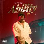 Jaywon Ability (Refix) mp3 download