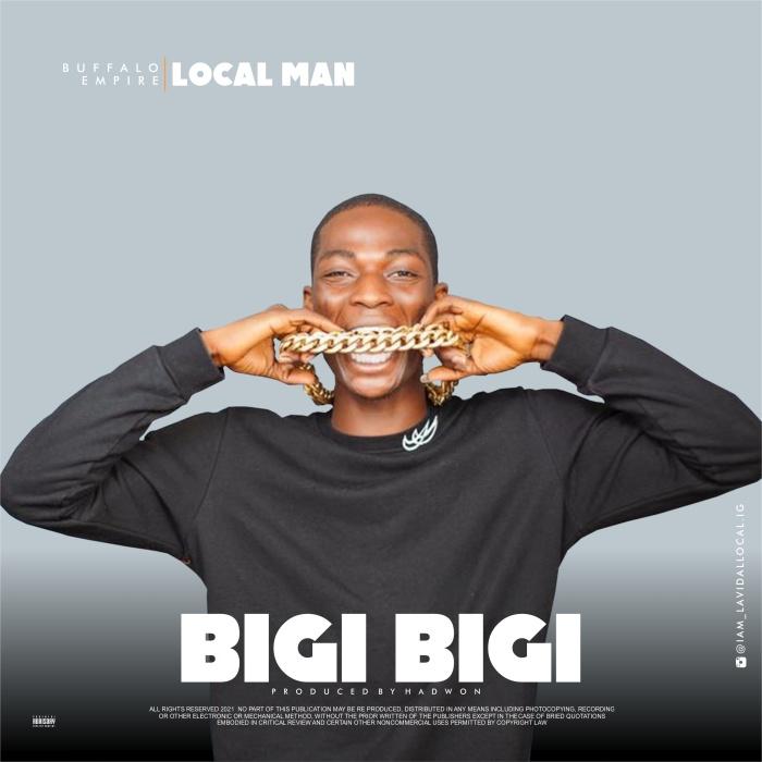 Local Man Bigi Bigi mp3 download
