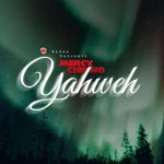 Mercy Chinwo Yahweh mp3 download