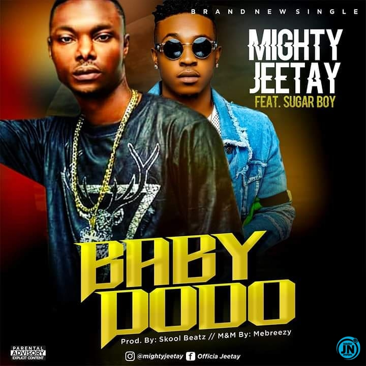 Mighty Jeetay Baby Dodo ft. SugarBoy mp3 download